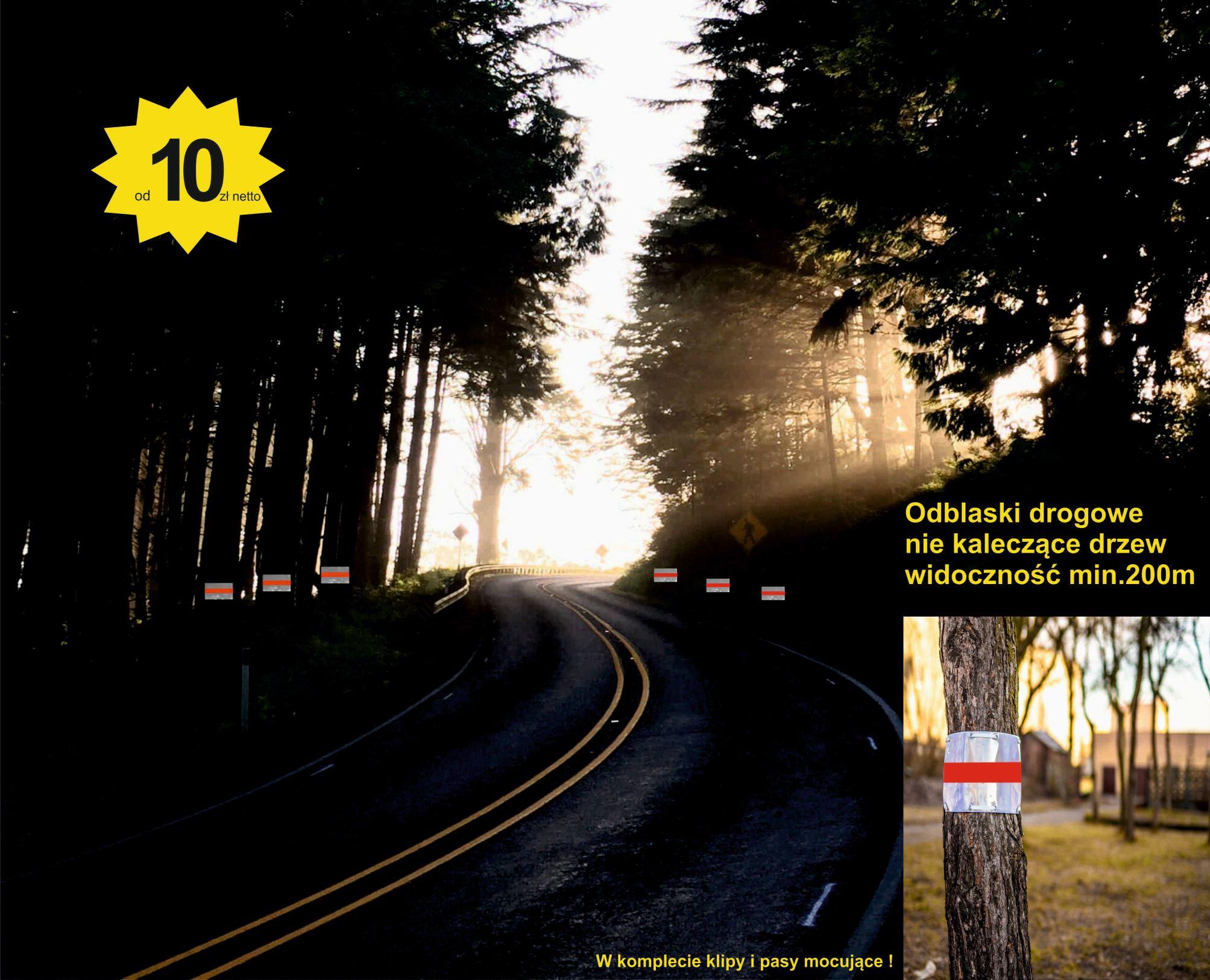 odblask drogowy nie kaleczący drzewa